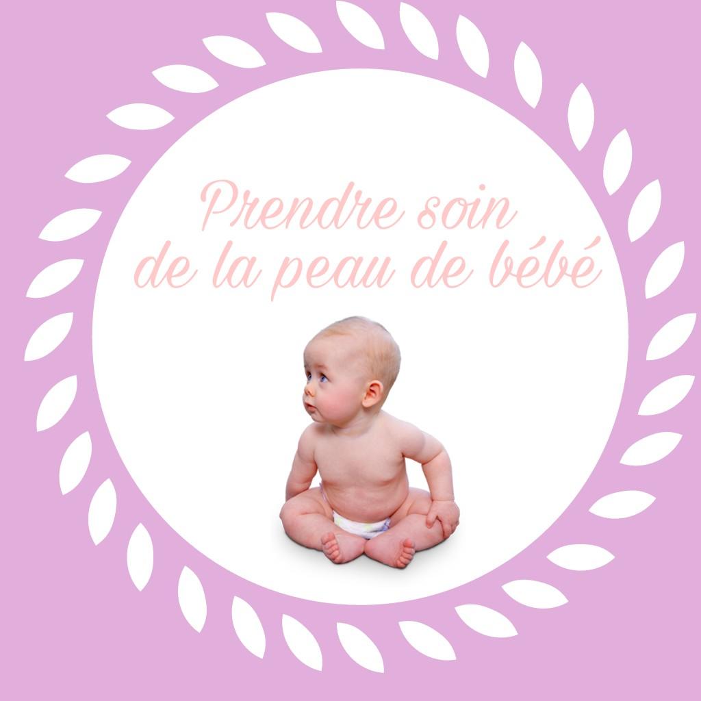 Prendre soin de la peau de sonbébé